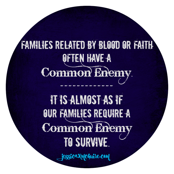 families require a common enemy to survive