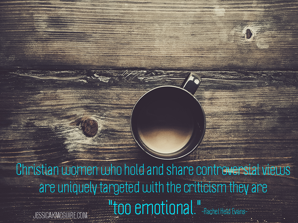 rachel-held-evans-quote-too-emotional