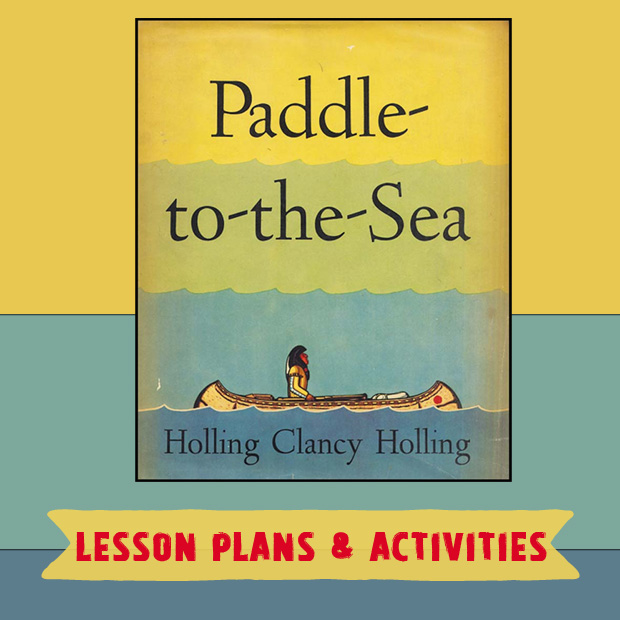 PADDLE-TO-THE-SEA-LESSON-PLANS
