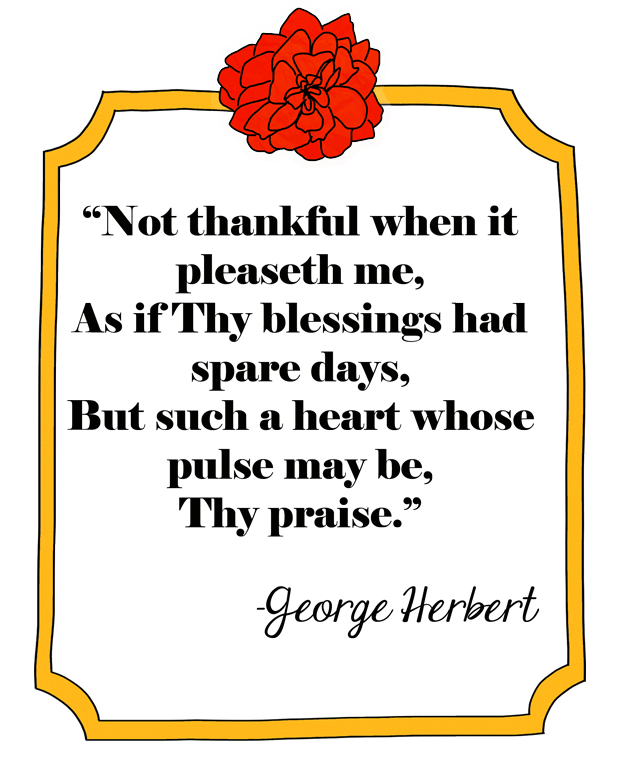 george-herbert-not-thankful-when-it-pleaseth-me-quote-on-thankfulness