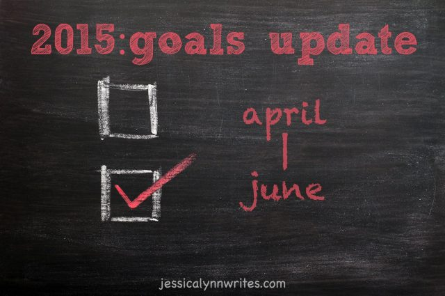 Recapping goals from April-June