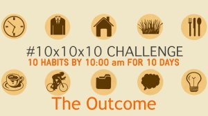 What I Learned from the 10x10x10 Challenge