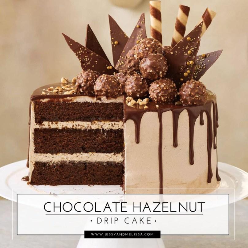 Chocolate Hazelnut Drip Cake Jessy Melissa