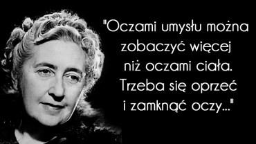Jest jedną z najpoczytniejszych autorek wszech czasów. Zobaczcie najciekawsze z jej cytatów i złotych myśli