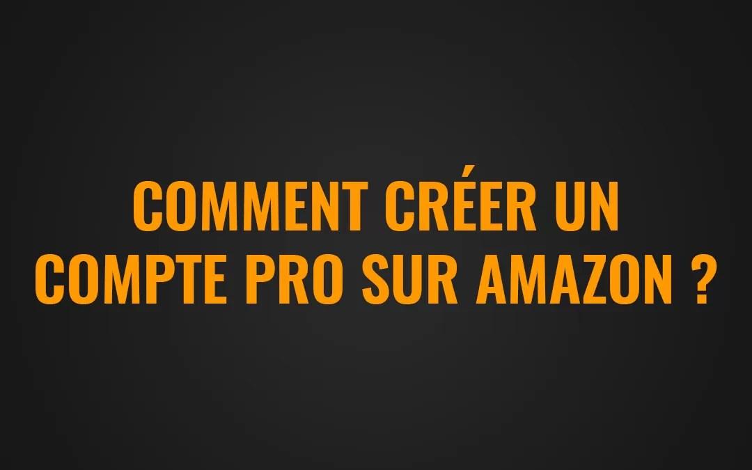 compte pro amazon