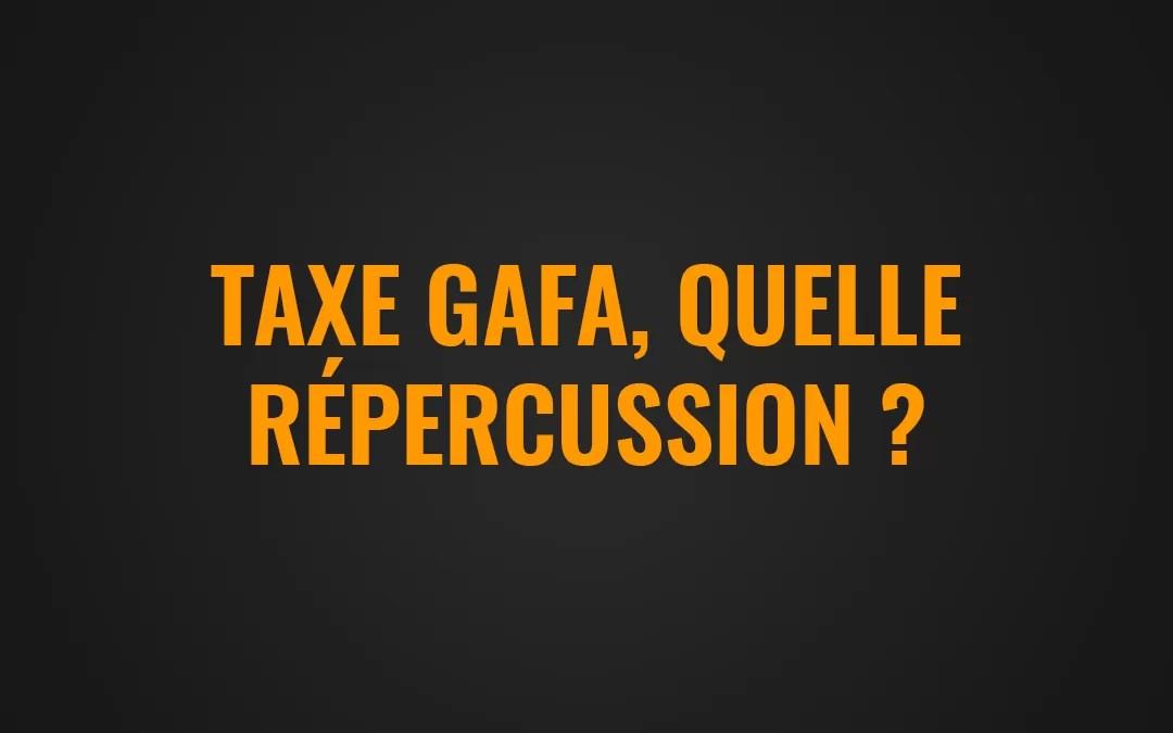 Taxe GAFA : quelle répercussion pour les vendeurs présents sur Amazon ?