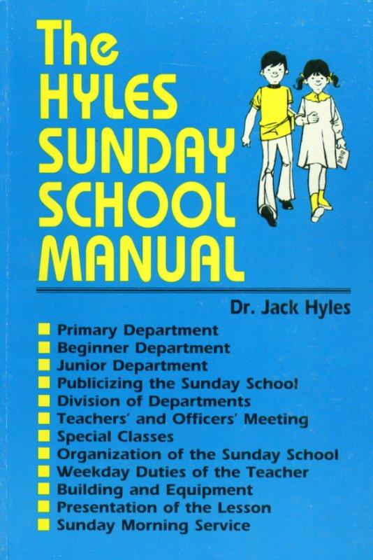 The Hyles Sunday School Manual