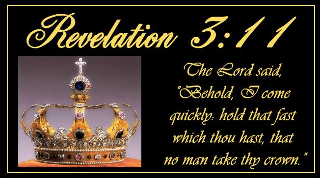 Image result for Rev. 3:11.