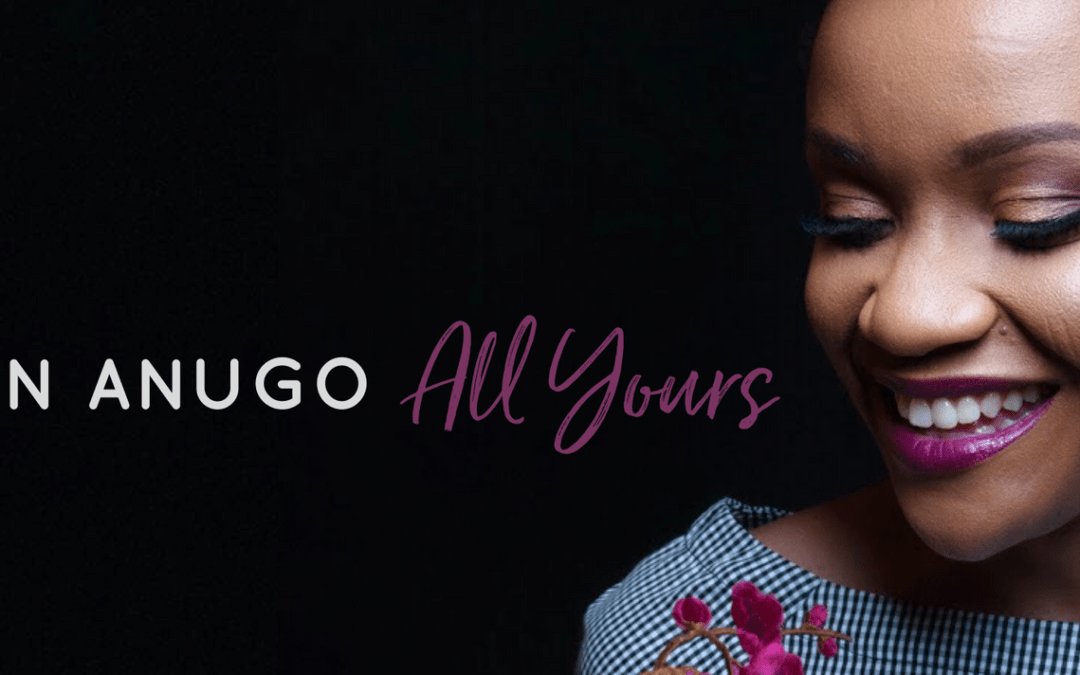 All Yours – Vivian Anugo