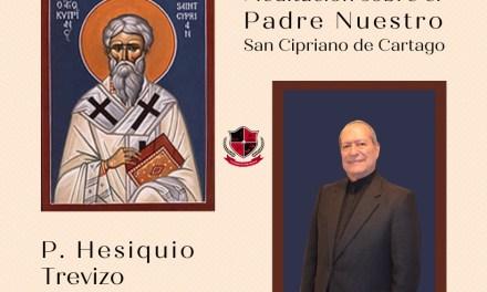San Cipriano de Cartago: Sobre el Padre nuestro