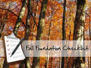 Fall Foundation Checklist
