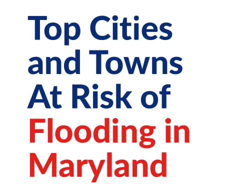 Top Cities and Towns At Risk of Flooding in Maryland