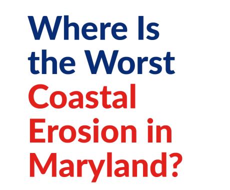 Where Is the Worst Coastal Erosion in Maryland?
