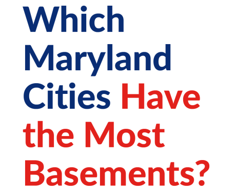 Which Maryland Cities Have the Most Basements?