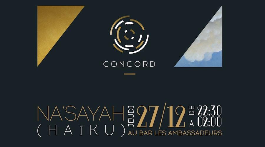 Soirée CONCORD#14 à l'Hôtel de Crillon – NA'SAYAH (HAïKU)