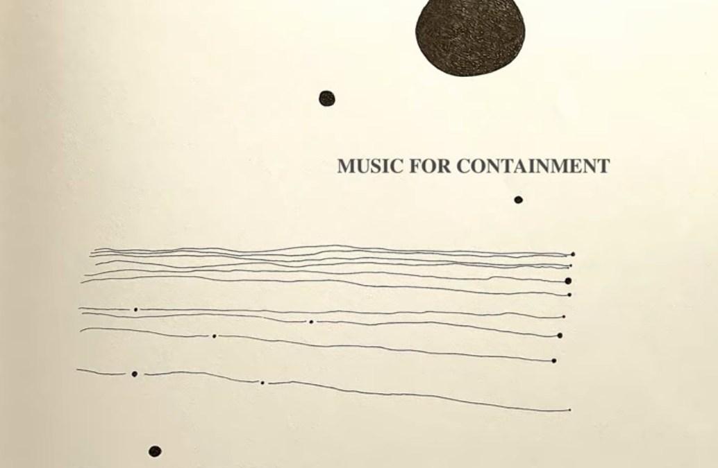 MUSIC FOR CONTAINMENT – Compilation ambient par Molécule & friends