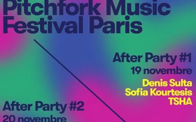 Les after parties du Pitchfork Music Festival Paris (19 & 20 novembre 2021) au Badaboum !