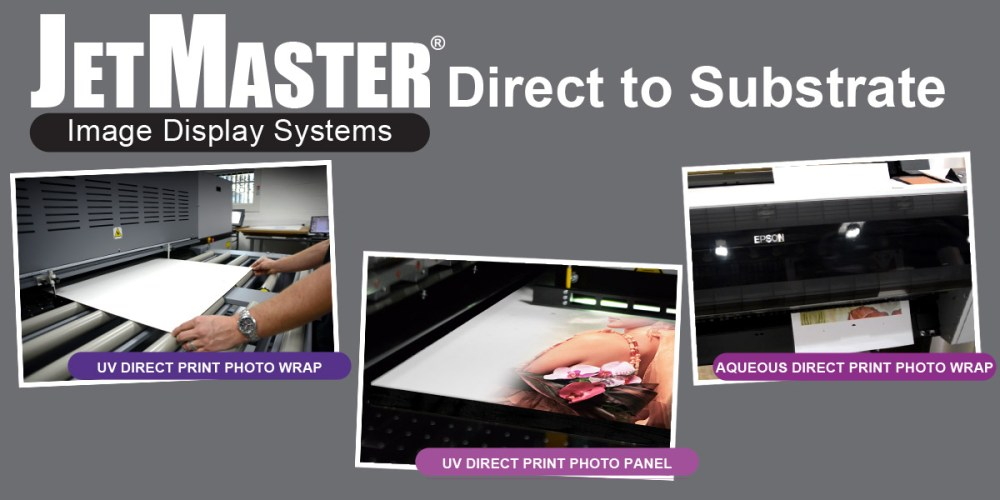 JetMaster Direct to Substrate Image Display Systems