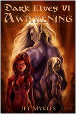 EXCERPT – Dark Elves VI: Awakening