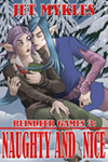 New Cover – Reindeer Games 3: Naughty and Nice