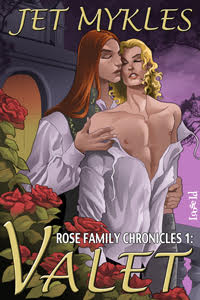 Rose Family Chronicles 1: Valet