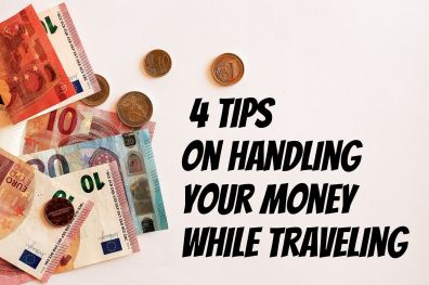 How to handle money while traveling