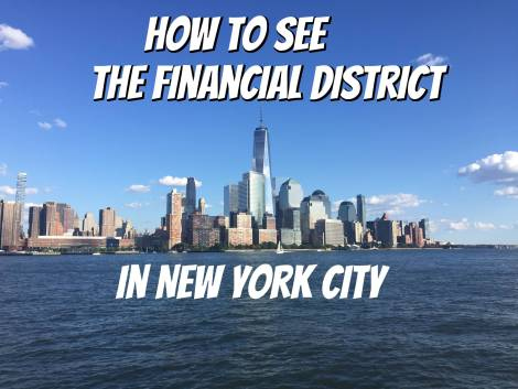 How to see the Financial District in NYC with skyline