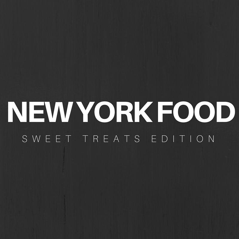 New York Food: Sweet Treats