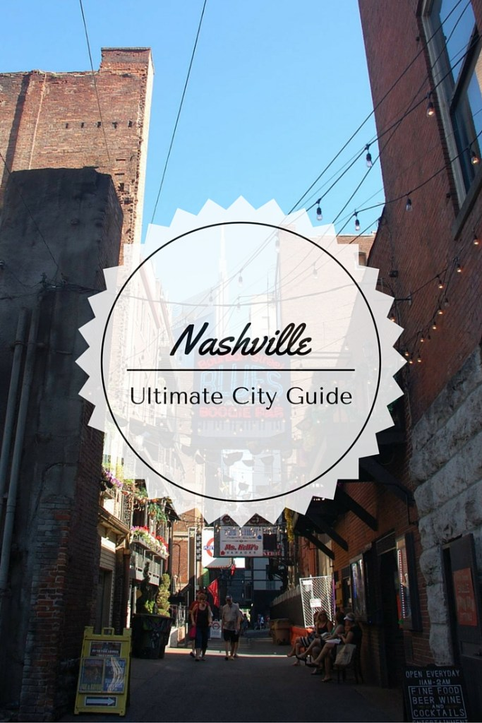 Nashville Ultimate City Guide