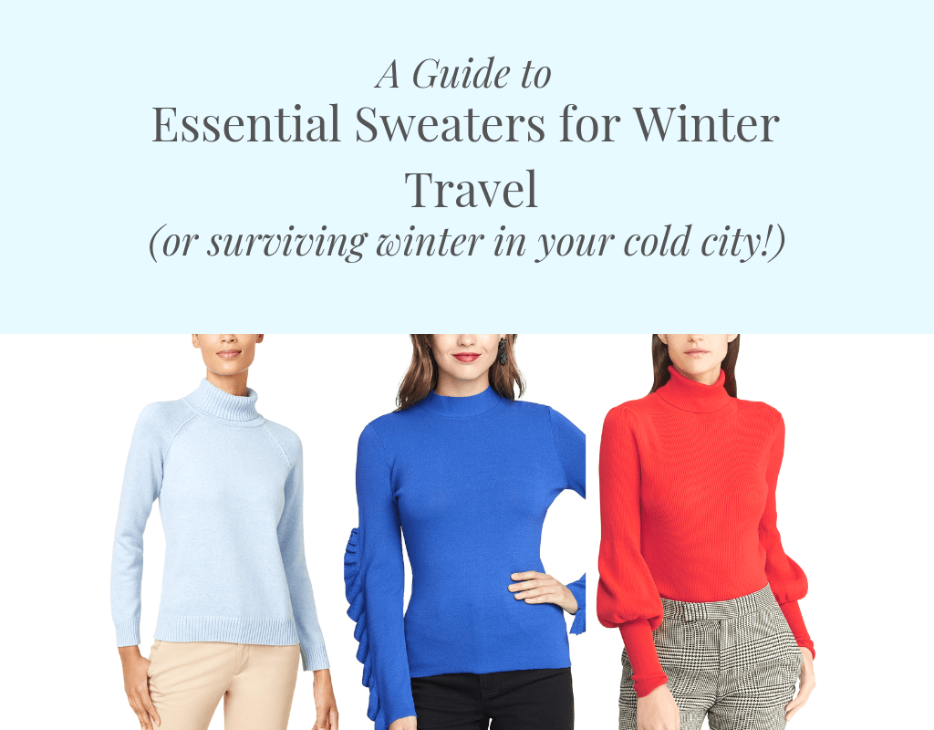 Perfect Sweaters for Winter Travel