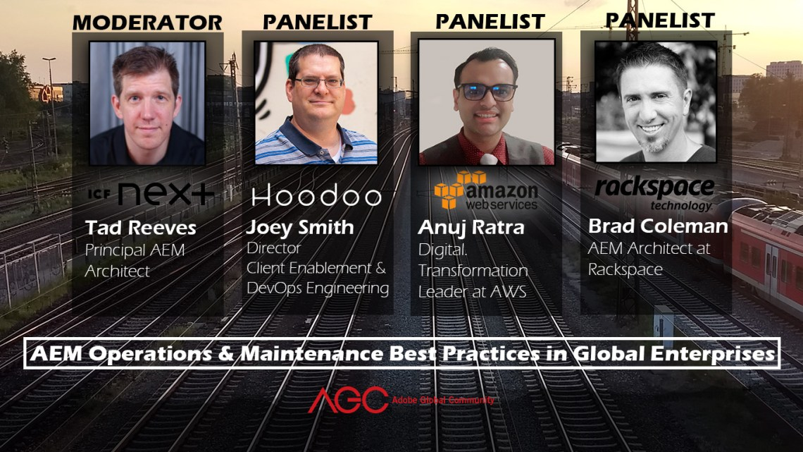 AEM Operations & Maintenance Best Practices Panel Discussion