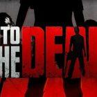 into-the-Dead-7