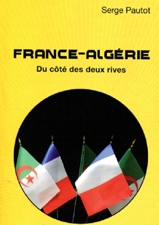 Un fervent défenseur de l'union France-Algérie