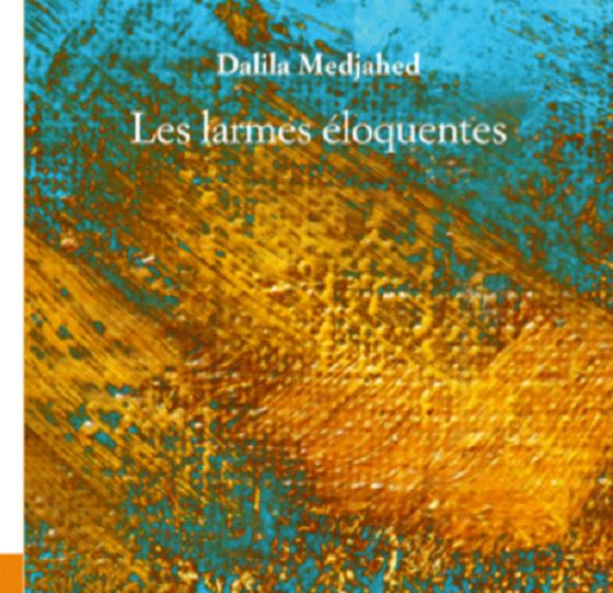 Roman de Dalila Medjahed : l'ivresse d'une poésie