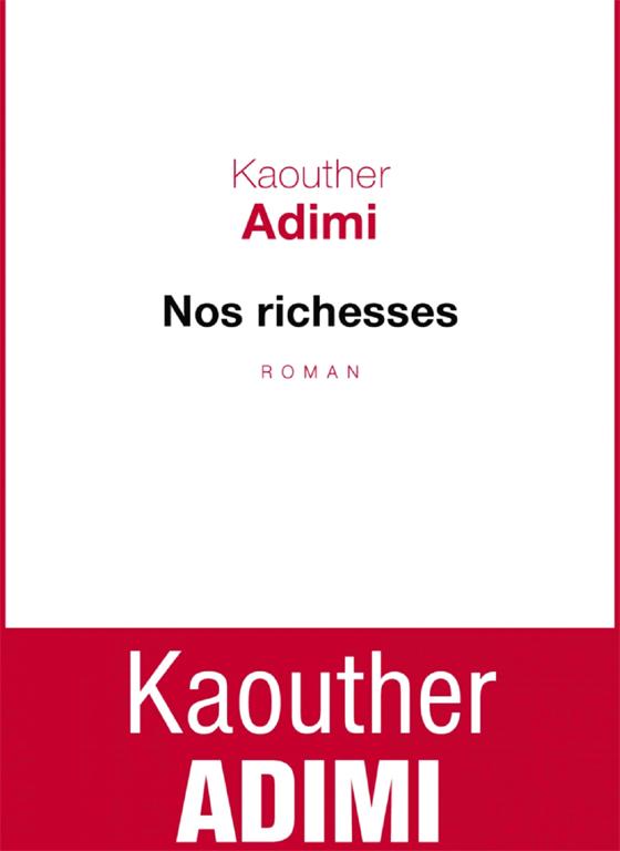 Roman de Kaouther Adimi : Richesse d'un lieu, de la littérature