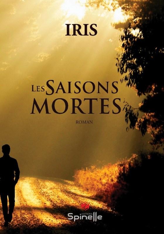 « Les saisons mortes », le nouveau roman d'Iris