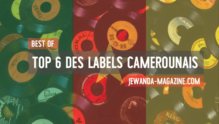 top-6-labels-camerounais-jewanda