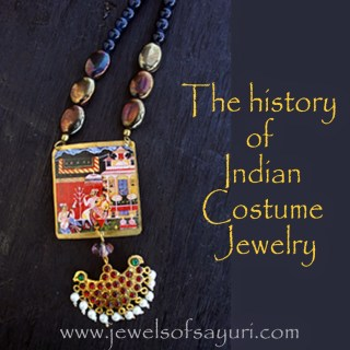 The history of Indian Costume Jewelry