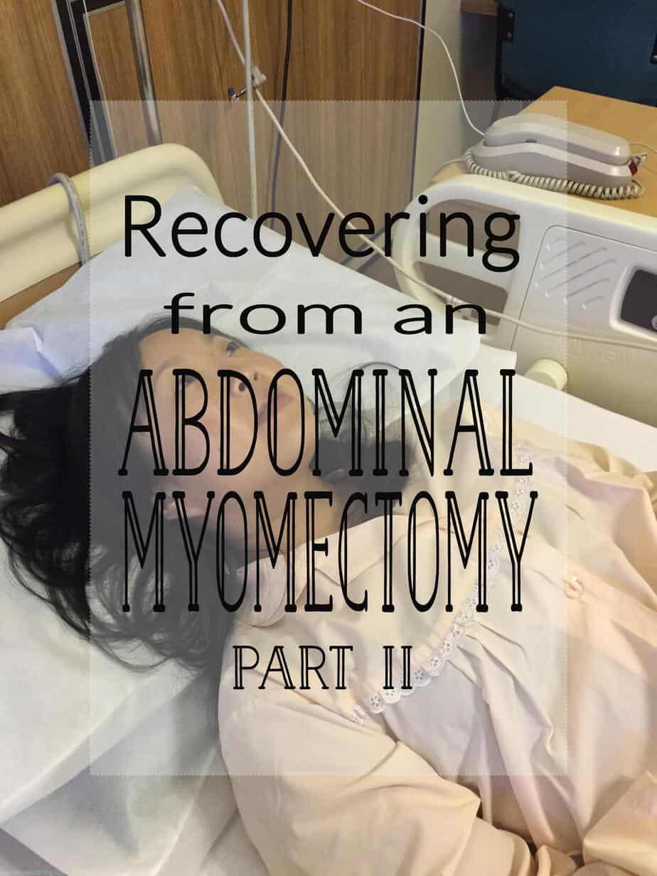 After an Abdominal Myomectomy: Part II