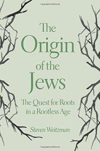 Steven Weitzman, The Origin of the Jews