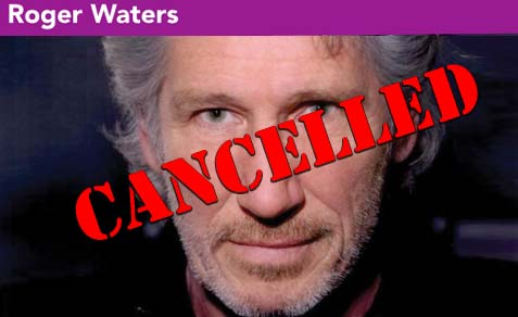 roger waters cancelled