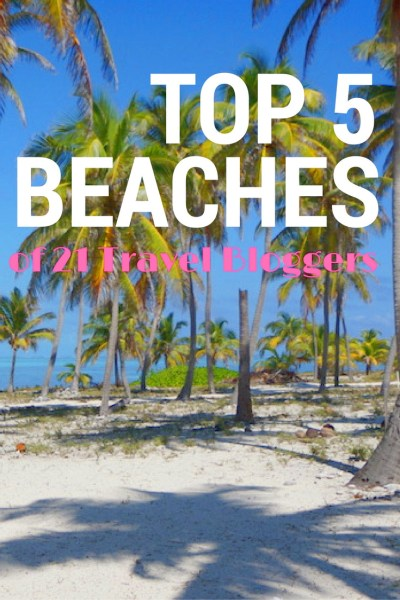 jeyjetter.com: Top 5 Beaches from 21 Travel Bloggers