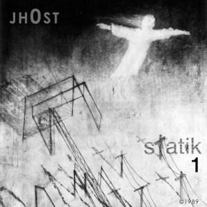 jh0st | statik 1 | 1989