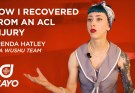 How I Recovered from an ACL Injury - Brenda Hatley