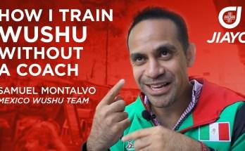 How I Train Wushu Without a Coach - Samuel Montalvo