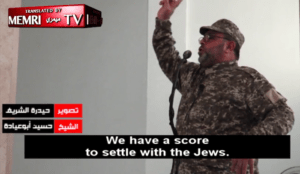 "Muslim cleric: ""We have a score to settle with the Jews. The Prophet Muhammad promised victory for us."""