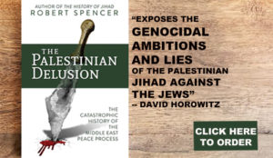 The Palestinian Delusion: Meticulously Documented, Comprehensive — A Treasure