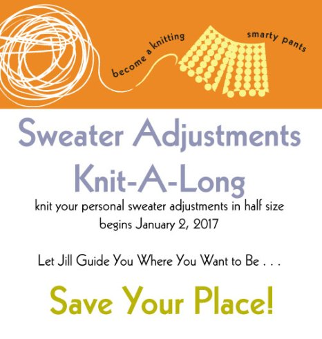 Sweater Adjustments Knit-A-Long January 2017
