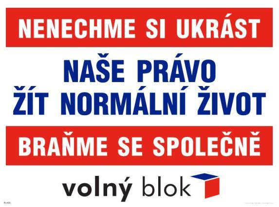 Volný blok, politická strana, právo, normální život