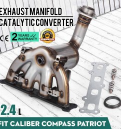 details about 2007 2010 jeep compass patriot 2 4l awd exhaust manifold w catalytic converter [ 1600 x 1600 Pixel ]